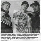 T.O.P.P. Squad - Rap group - Top-Hi Alums: Zuniga, Johnson, Maltose