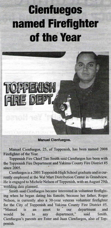 Manuel Cienfuegos ('01) - Toppenish 2008 Firefighter of the Year Award - Jan 2009